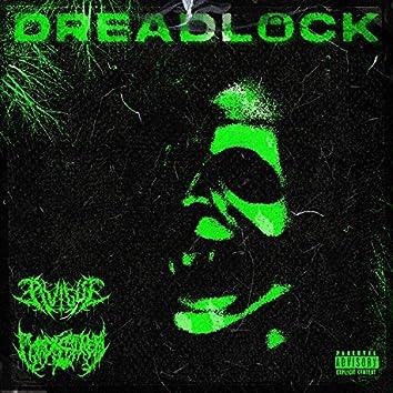 DREADLOCK (feat. PYRXCITER)
