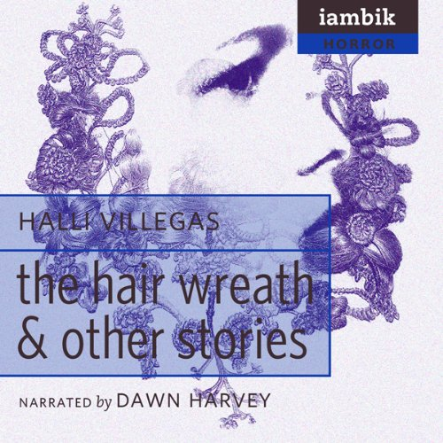 The Hair Wreath and Other Stories audiobook cover art