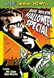 Mr. Lobo's Cinema Insomnia: Bob Wilkins Halloween Special