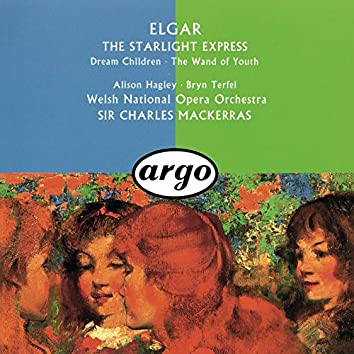 Elgar: The Wand Of Youth Suites; Songs From The Starlight Express; Dream Children