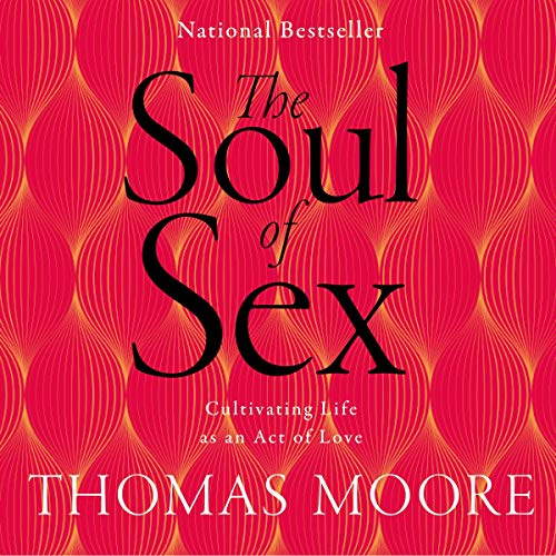 The Soul of Sex audiobook cover art