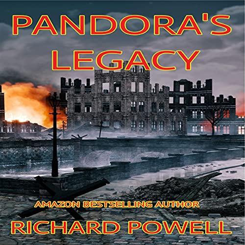 Pandora's Legacy Audiobook By Richard Powell cover art