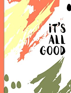 It's All Good: Graph Paper Composition Notebook with 1/2-inch Grids
