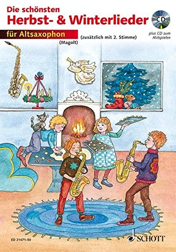 Die schönsten Herbst- und Winterlieder: Sankt Martin, Nikolauslieder und Weihnachtslieder. 1-2 Alt-Saxophone in Es. Ausgabe mit CD.