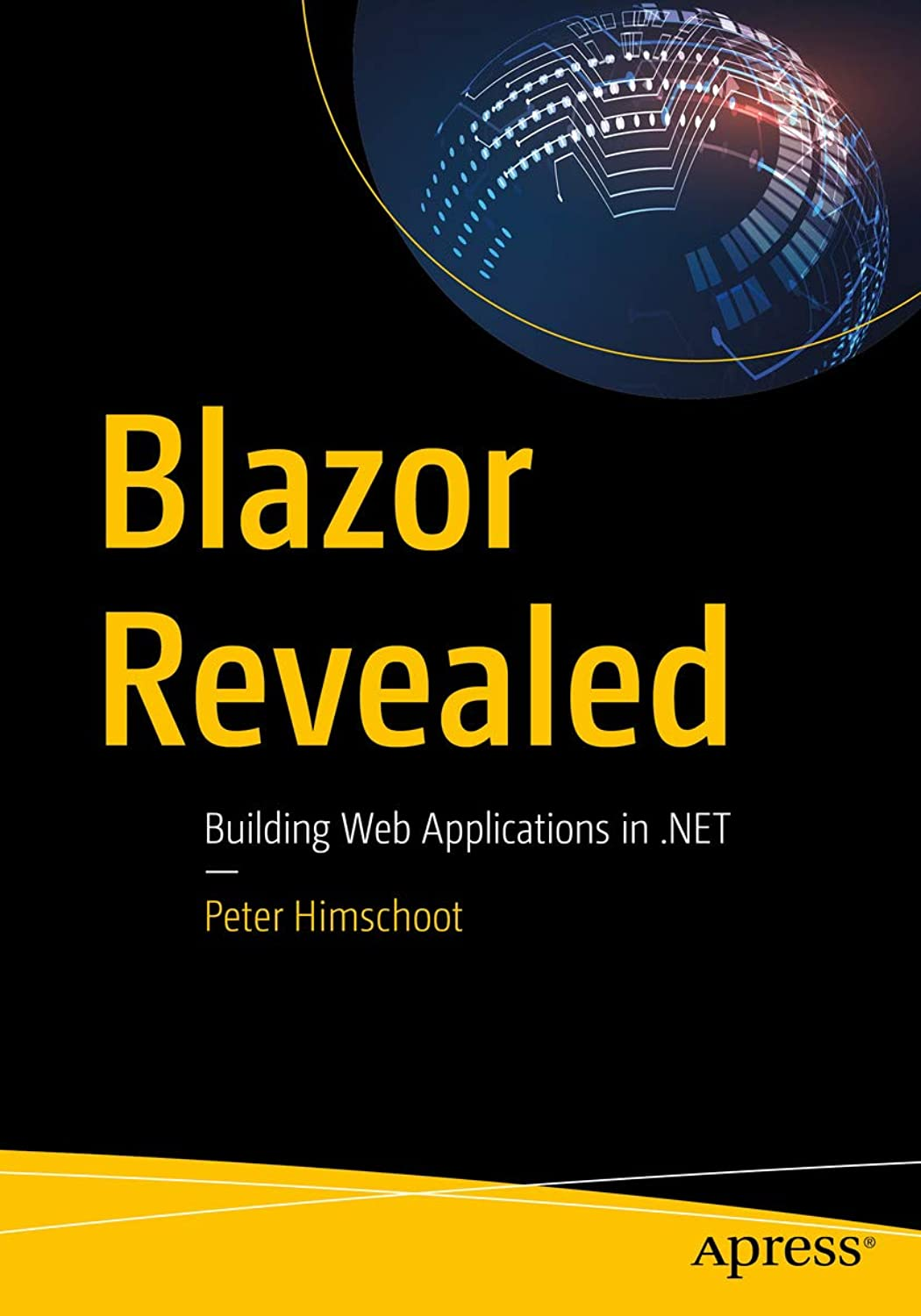 Blazor Revealed: Building Web Applications in .NET (English Edition)