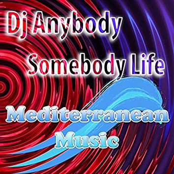 Somebody Life