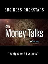 """Business Rockstars CFO Money Talks """"Navigating A Business"""""""