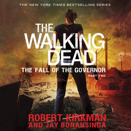 The Fall of the Governor, Part Two audiobook cover art