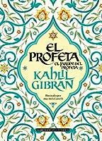 El profeta / The Prophet: El Jardin Del Profeta / the Garden of the Prophet (Clásicos ilustrados / Classics Illustrated)