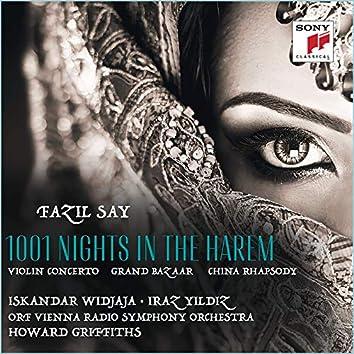 Fazil Say: 1001 Nights in the Harem, Grand Bazar, China Rhapsody