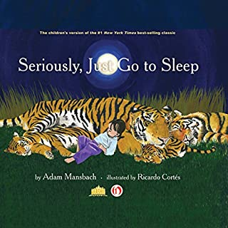 Seriously, Just Go to Sleep audiobook cover art