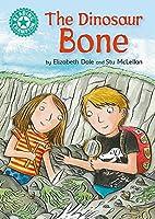 The Dinosaur Bone: Independent Reading Turquoise 7 (Reading Champion)