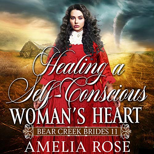 Healing a Self-Conscious Woman's Heart cover art