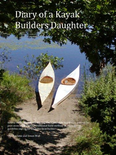 Diary of a Kayak Builders Daughter (The Kayak Diaries Book 2) (English Edition)