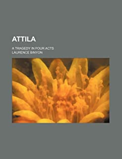 Attila; A Tragedy in Four Acts