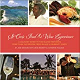 St Croix Food & Wine Cookbook