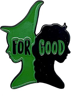 WICKED Broadway Musical Inspired 'For Good' Enamel Pin