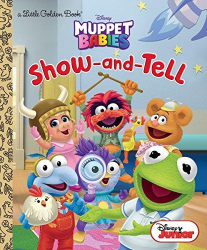 Show-And-Tell (Disney Muppet Babies) (Little Golden Books: Muppet Babies)