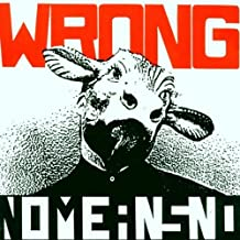 Wrong By NoMeansNo (0001-01-01)