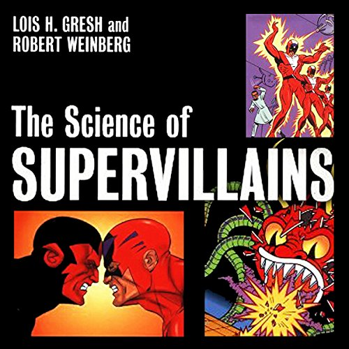 The Science of Supervillains audiobook cover art