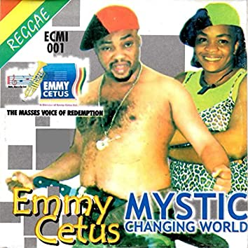 Mystic Changing World