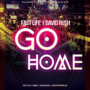 Go Home (feat. David Rush)