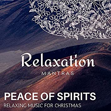 Peace of Spirits - Relaxing Music for Christmas