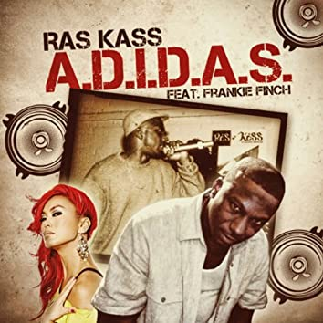 A.D.I.D.A.S (feat. Frankie Finch)