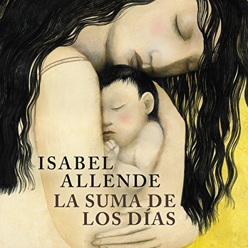 La suma de los días [The Sum of Our Days] audiobook cover art
