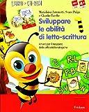 Sviluppare le abilità di letto-scrittura. Attività per il recupero delle difficoltà fonologiche. Con CD-ROM (Vol. 1)