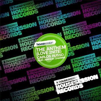 The Anthem (Love 2nite) [feat. Amrick Channa]