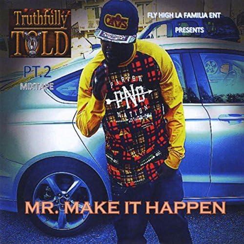 Mr. Makeithappen