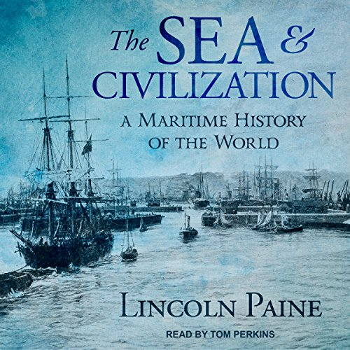 The Sea and Civilization audiobook cover art