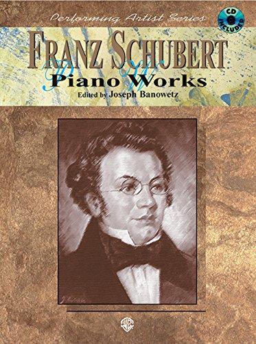 Franz Schubert Piano Works (Performing Artist)