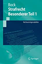 Strafrecht Besonderer Teil 1: Nichtvermögensdelikte (Springer-Lehrbuch) (German Edition)