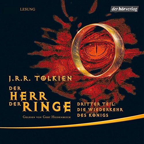 Die Wiederkehr des Königs     Der Herr der Ringe 3              Autor:                                                                                                                                 J.R.R. Tolkien                               Sprecher:                                                                                                                                 Gert Heidenreich                      Spieldauer: 15 Std. und 37 Min.     4.993 Bewertungen     Gesamt 4,9