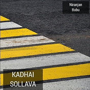 Kadhai Sollava
