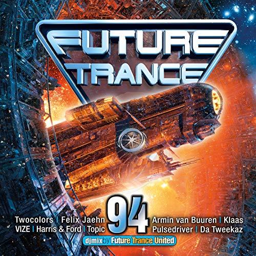 Future Trance 94 [Explicit]