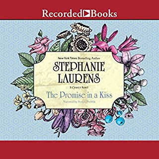 The Promise in a Kiss     A Cynster Novel              By:                                                                                                                                 Stephanie Laurens                               Narrated by:                                                                                                                                 Simon Prebble                      Length: 9 hrs and 54 mins     5 ratings     Overall 5.0