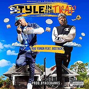 Style in the Trap (feat. 80stacks)