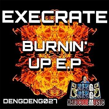Burnin' up E.p.