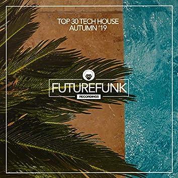 Top 30 Tech House (Autumn '19)