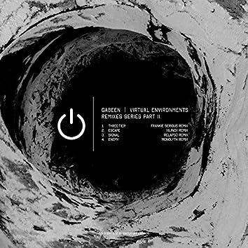 Virtual Environments Remixes Series Part 2