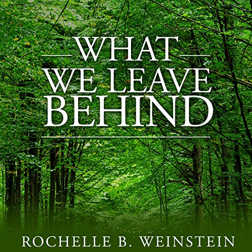 What We Leave Behind audiobook cover art