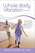 Whole Body Vibration for Seniors
