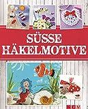 Süße Häkelmotive: Flache Maschen-Minis mit vielen Anwendungsideen (Alles handgemacht) (German Edition)
