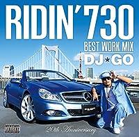 RIDIN'730  Best Work Mix by DJ☆GO