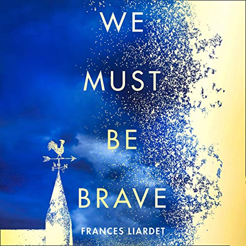 Couverture de We Must Be Brave