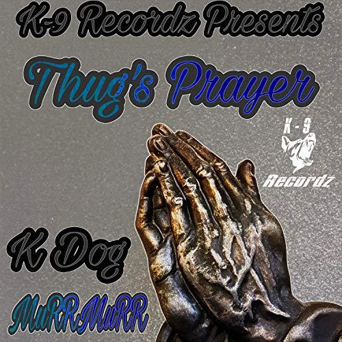 Thugs Prayer (feat. MuRRMuRR) [Explicit]