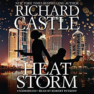 Heat Storm                   By:                                                                                                                                 Richard Castle                               Narrated by:                                                                                                                                 Robert Petkoff                      Length: 10 hrs and 34 mins     318 ratings     Overall 4.6